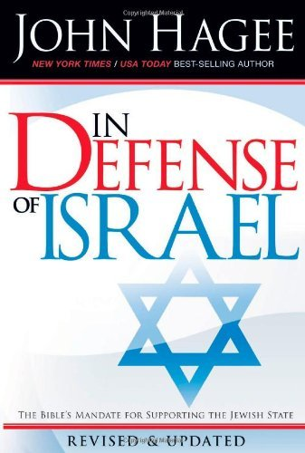 John Hagee In Defense Of Israel
