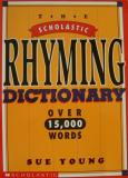 Sue Young Scholastic Rhyming Dictionary Scholastic Rhyming Dictionary