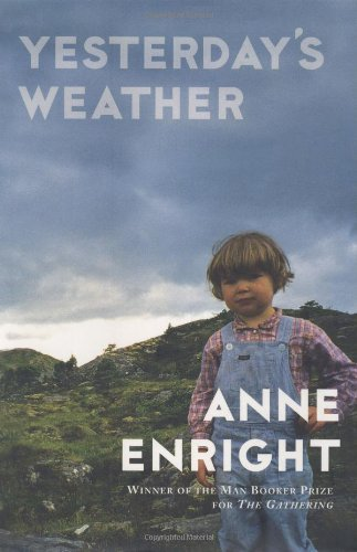 Anne Enright Yesterday's Weather