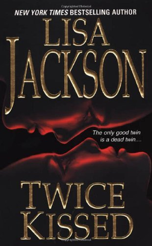 Lisa Jackson Twice Kissed