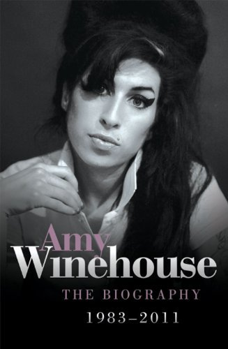 Chas Newkey Burden Amy Winehouse The Biography 1983 2011