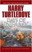 Harry Turtledove Days Of Infamy