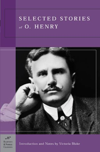 O. Henry Selected Stories Of O. Henry (barnes & Noble Class