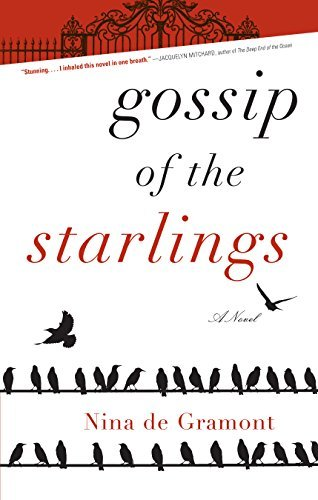 Nina De Gramont Gossip Of The Starlings