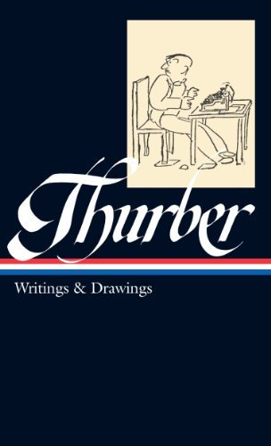 James Thurber James Thurber Writings & Drawings (including The Secret Life Of