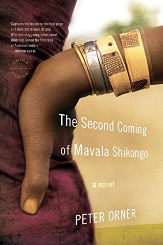 Peter Orner The Second Coming Of Mavala Shikongo