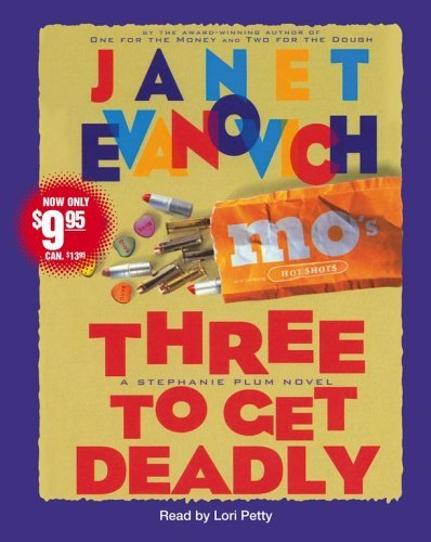 Janet Evanovich Three To Get Deadly Abridged