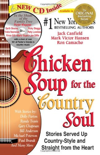 Jack Canfield Chicken Soup For The Country Soul [with Country So