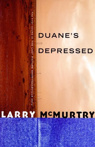 Larry Mcmurtry Duane's Depressed