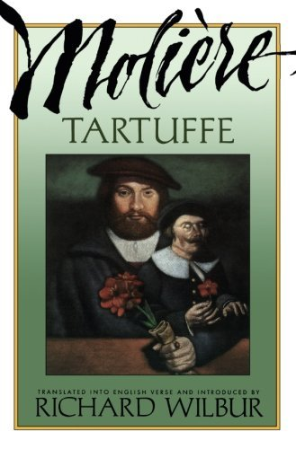 Richard Wilbur Tartuffe By Moliere