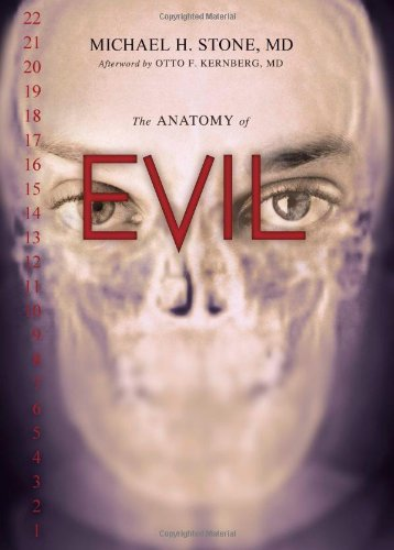 Michael H. Stone Anatomy Of Evil The