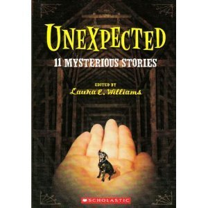 Laura E Williams Unexpected 11 Mysterious Stories
