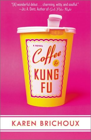 Karen Brichoux Coffee And Kung Fu