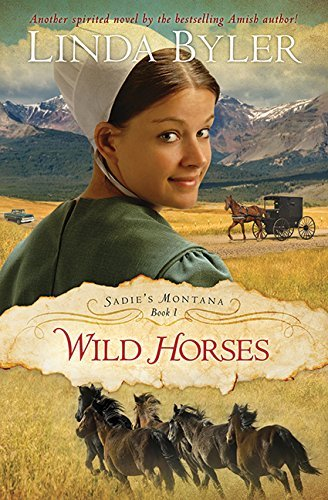 Linda Byler Wild Horses Another Spirited Novel By The Bestsell Original