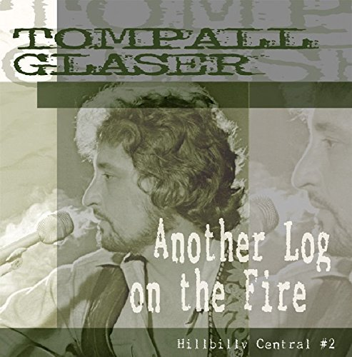 Tompall Glaser Another Log On The Fire Hillbi