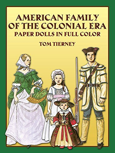 Tom Tierney American Family Of The Colonial Era Paper Dolls In