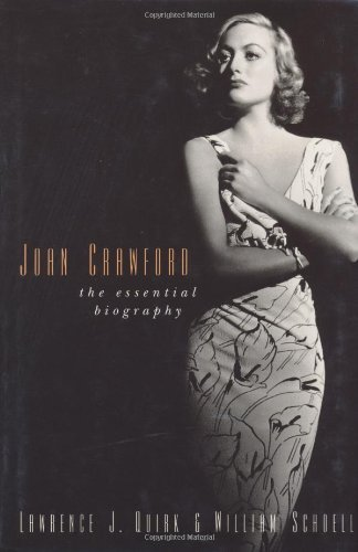 Lawrence J. Quirk Joan Crawford The Essential Biography