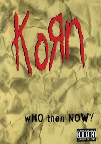 Korn Who Then Now? Explicit Version Nr