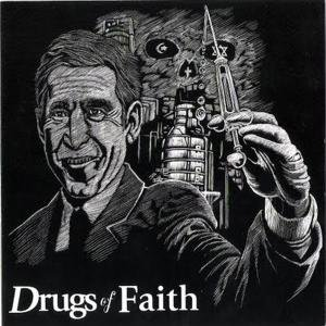 Drugs Of Faith Drugs Of Faith