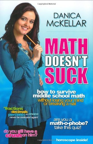 Danica Mckellar Math Doesn't Suck How To Survive Middle School Math Without Losing