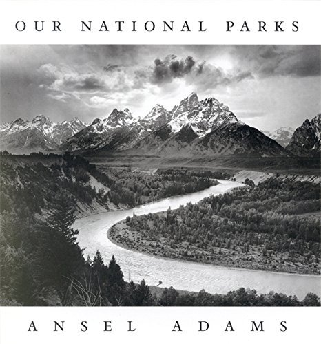 Ansel Adams Ansel Adams Our National Parks