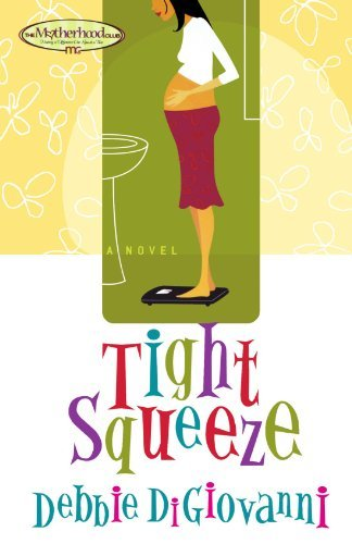 Debbie Digiovanni Tight Squeeze Original