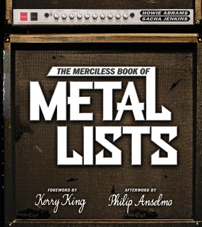Howie Abrams The Merciless Book Of Metal Lists