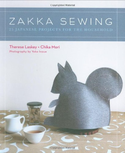 Therese Laskey Zakka Sewing 25 Japanese Projects For The Household