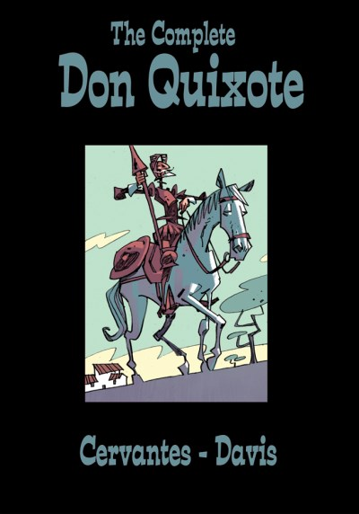 Miguel De Cervantes The Complete Don Quixote