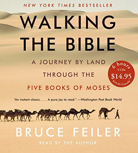 Bruce Feiler Walking The Bible CD Low Price A Journey By Land Through The Five Books Of Moses Abridged