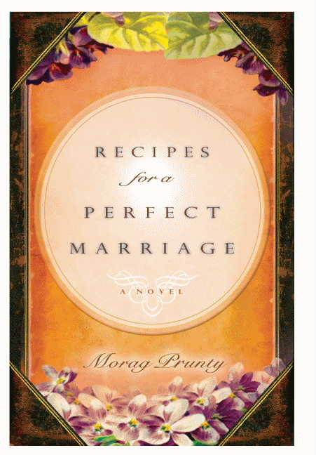 Morag Prunty Recipes For A Perfect Marriage