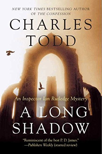 Charles Todd A Long Shadow
