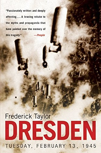 Frederick Taylor Dresden Tuesday February 13 1945