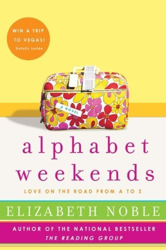 Elizabeth Noble Alphabet Weekends Love On The Road From A To Z