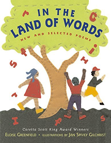 Eloise Greenfield In The Land Of Words New And Selected Poems