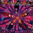 Pop Will Eat Itself Looks Or The Lifestyle