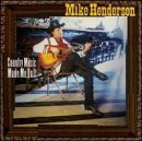 Mike Henderson Country Music Made Me Do It