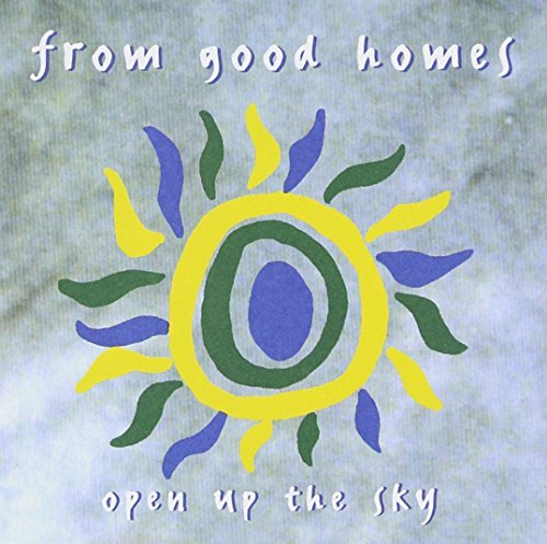 From Good Homes Open Up The Sky