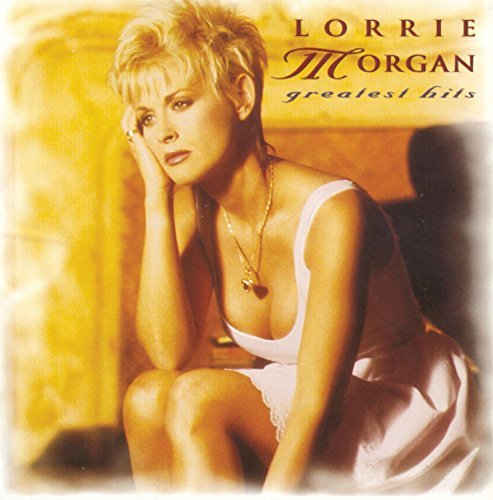 Lorrie Morgan Greatest Hits