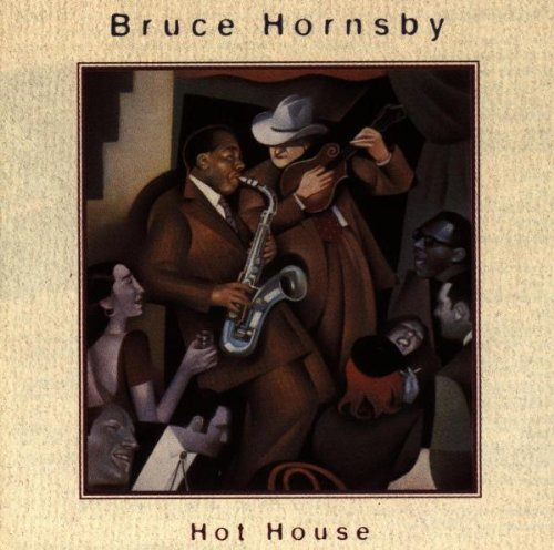 Hornsby Bruce Hot House