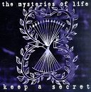 Mysteries Of Life Keep A Secret