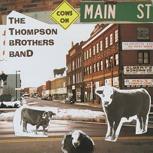 Thompson Brothers Band Cows On Main Street