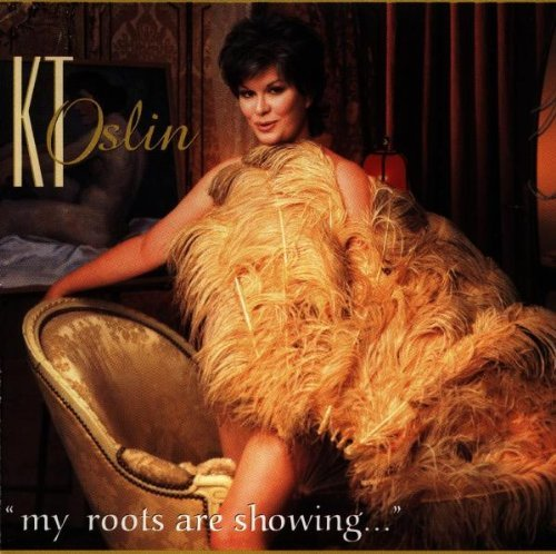 K.T. Oslin My Roots Are Showing...