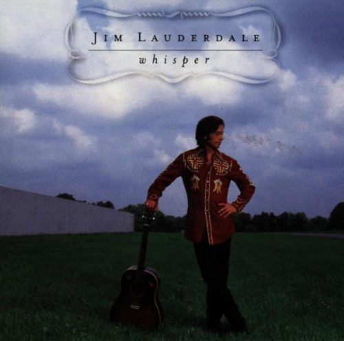 Jim Lauderdale Whisper