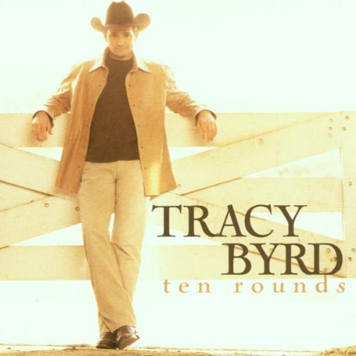 Tracy Byrd Ten Rounds