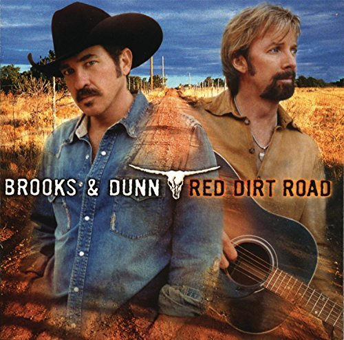 Brooks & Dunn Red Dirt Road