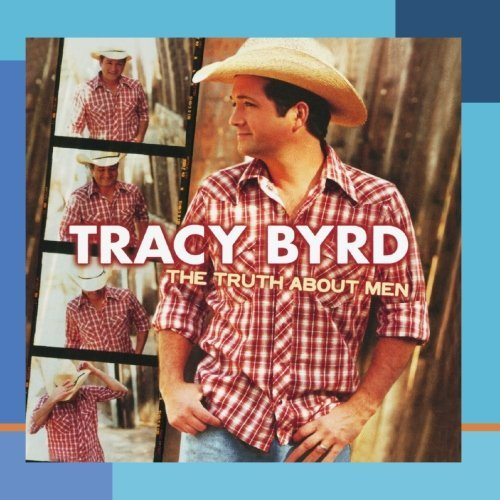 Tracy Byrd Truth About Men CD R