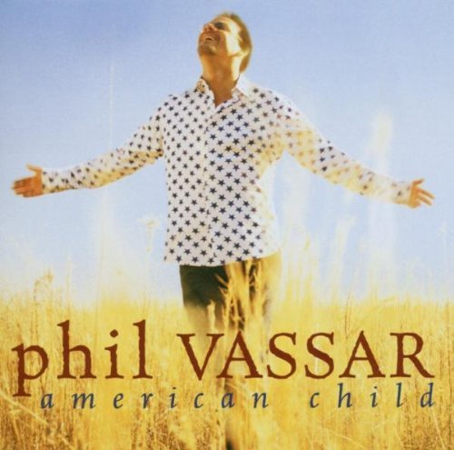 Phil Vassar American Child