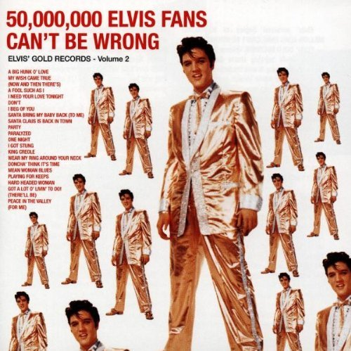 Elvis Presley Vol. 2 50000000 Elvis Fans Can Elvis' Gold Records