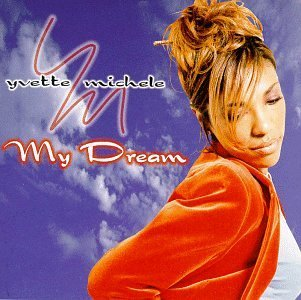 Michele Yvette My Dream
